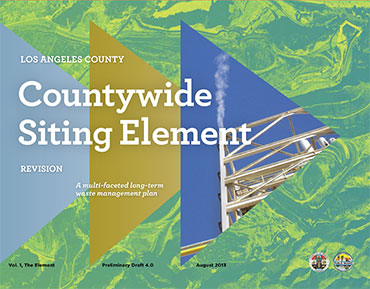 LA County Siting Element: A Plan for the future of our waste